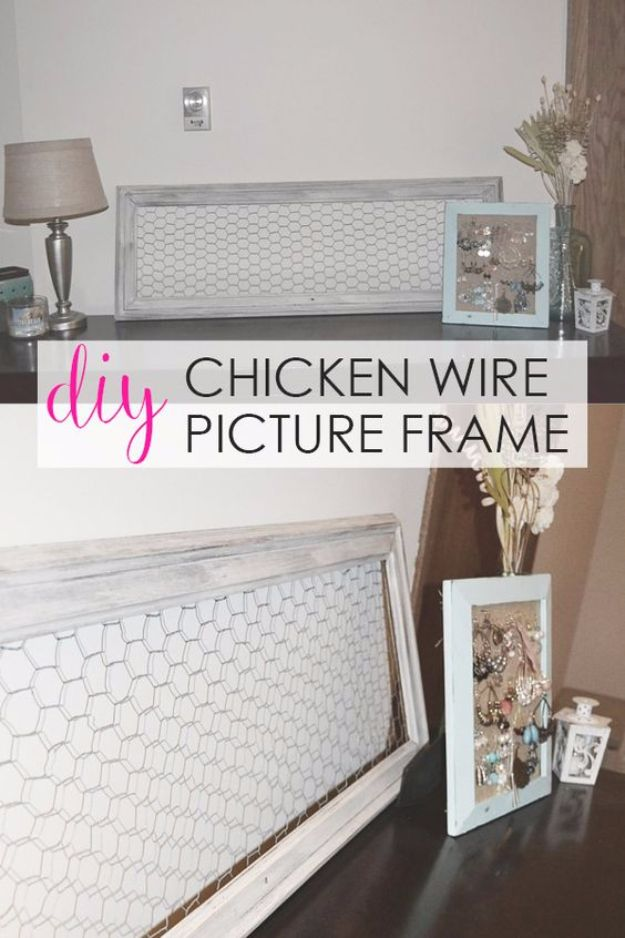Best DIY Home Decor Crafts - DIY Chicken Wire Picture Frame - Easy Craft Ideas To Make From Dollar Store Items - Cheap Wall Art, Easy Do It Yourself Gifts, Modern Wall Art On A Budget, Tabletop and Centerpiece Tutorials - Cool But Affordable Room and Home Decor With Step by Step Tutorials #diyhomedecor