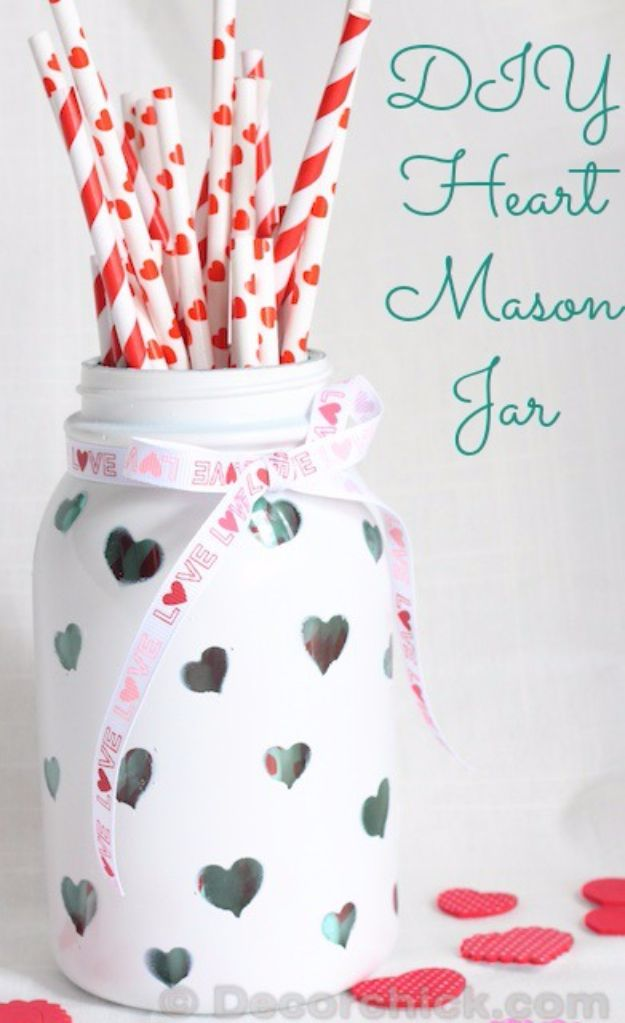 DIY Valentines Day Gifts for Her - DIY Heart Mason Jar - Cool and Easy Things To Make for Your Wife, Girlfriend, Fiance - Creative and Cheap Do It Yourself Projects to Give Your Girl - Ladies Love These Ideas for Bath, Yard, Home and Kitchen, Outdoors - Make, Don't Buy Your Valentine