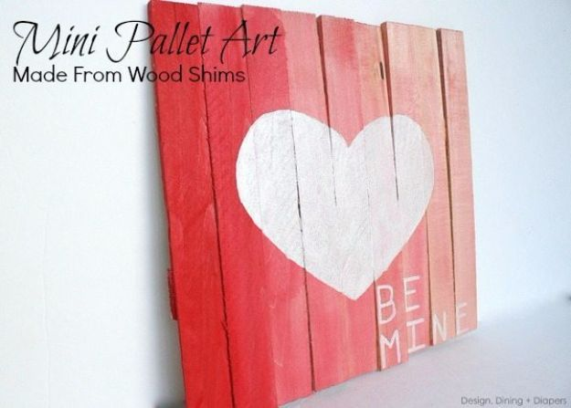DIY Valentines Day Gifts for Her - Mini Pallet Valentine's Day Art - Cool and Easy Things To Make for Your Wife, Girlfriend, Fiance - Creative and Cheap Do It Yourself Projects to Give Your Girl - Ladies Love These Ideas for Bath, Yard, Home and Kitchen, Outdoors - Make, Don't Buy Your Valentine