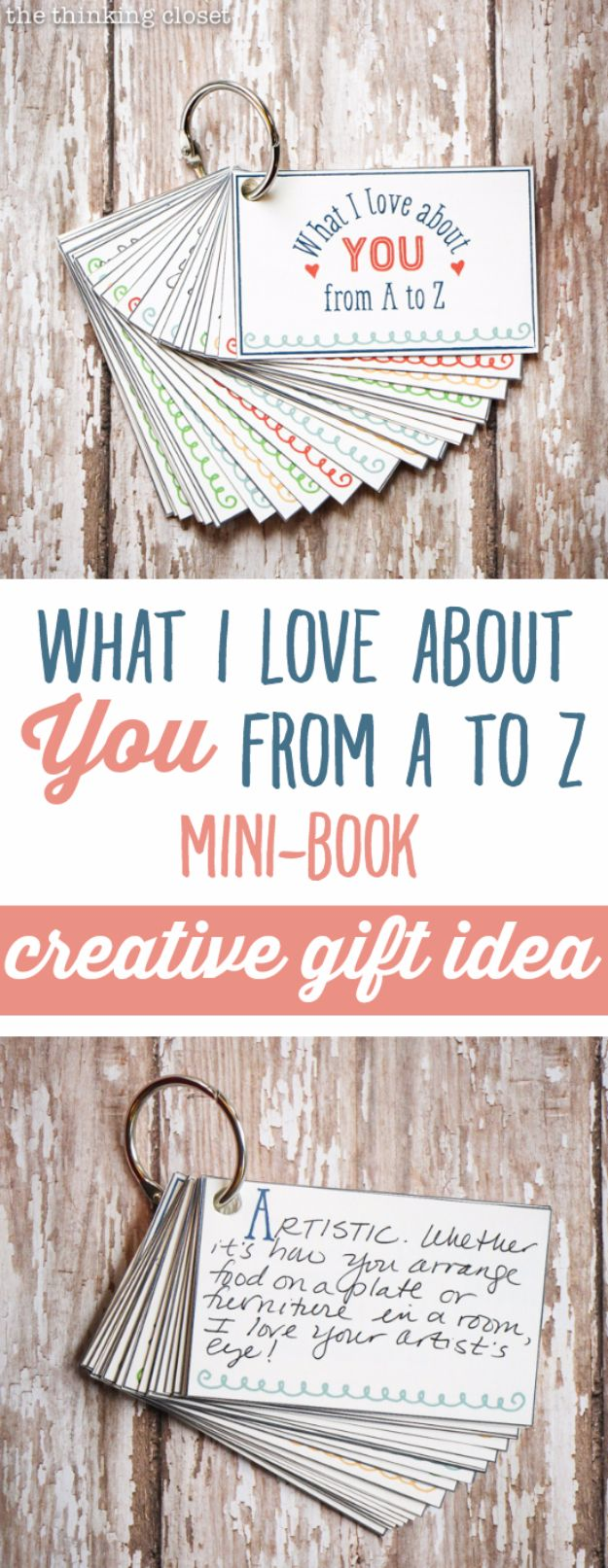 DIY Valentines Day Gifts for Him - What I Love About You From A To Z - Cool and Easy Things To Make for Your Husband, Boyfriend, Fiance - Creative and Cheap Do It Yourself Projects to Give Your Man - Ideas Guys Love These Ideas for Car, Yard, Home and Garage - Make, Don't Buy Your Valentine http://diyjoy.com/diy-valentines-gifts-him