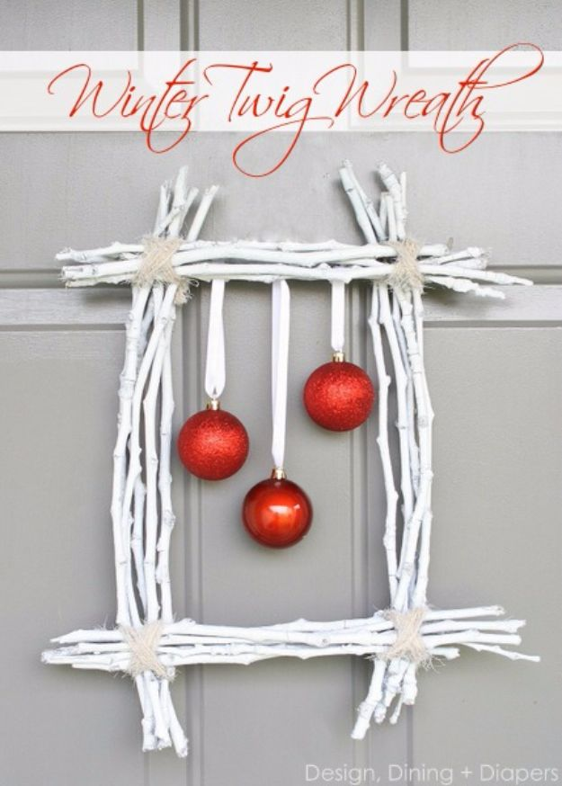 Cheap DIY Christmas Decor Ideas and Holiday Decorating On A Budget - Winter Twig Wreath - Easy and Quick Decorating Ideas for The Holidays - Cool Dollar Store Crafts for Xmas Decorating On A Budget - wreaths, ornaments, bows, mantel decor, front door, tree and table centerpieces - best ideas for beautiful home decor during the holidays http://diyjoy.com/cheap-diy-christmas-decor