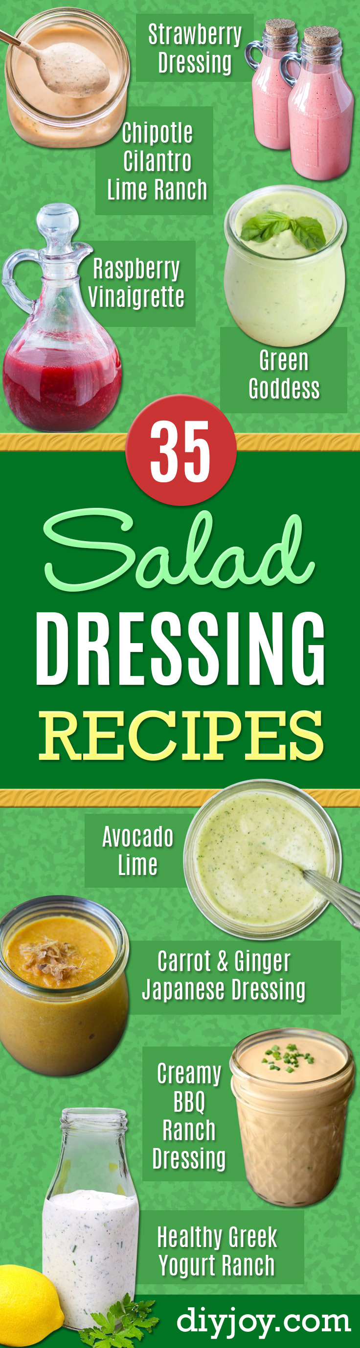 Best Homemade Salad Dressing Recipes - Healthy, Low Calorie and Easy Recipes for Creamy Homeade Dressings - How To Make Vinaigrette, Mango, Greek, Paleo, Balsamic, Ranch, and Italian Copycat Dressings http://diyjoy.com/best-salad-dressing-recipes