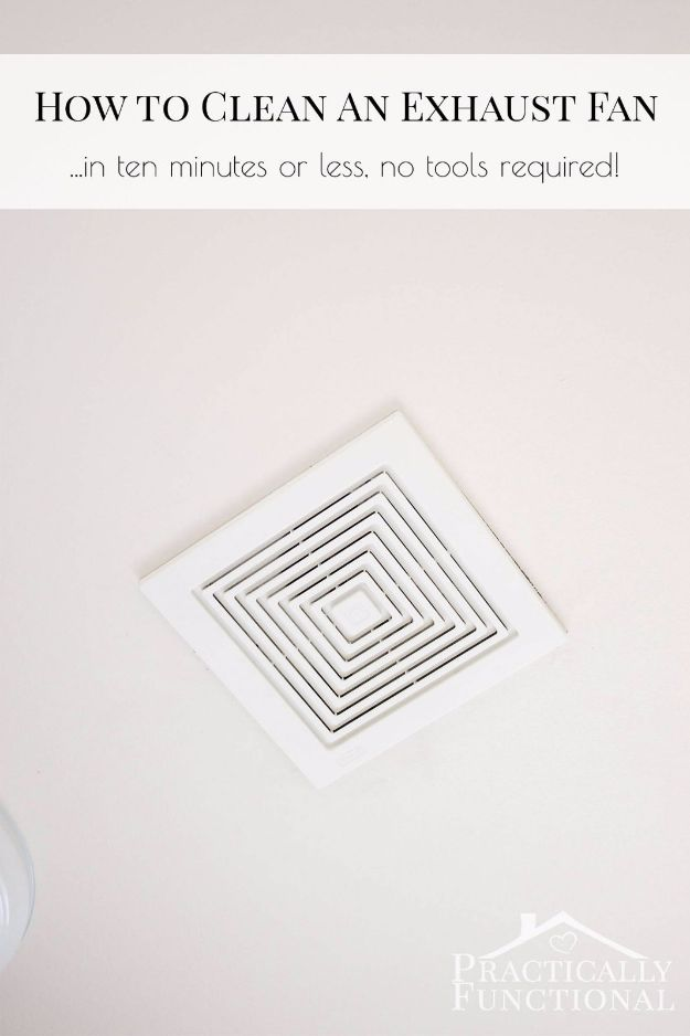 Best Spring Cleaning Ideas - Clean A Bathroom Exhaust Fan - Easy Cleaning Tips For Home - DIY Cleaning Hacks and Product Recipes - Tips and Tricks for Cleaning the Bathroom, Kitchen, Floors and Countertops - Cheap Solutions for A Clean House http://diyjoy.com/best-spring-cleaning-ideas