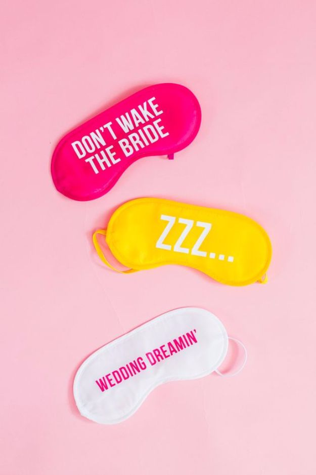 DIY Sleep Masks - DIY Sleep Masks For Bride And Bridesmaids - Cute and Easy Ideas for Making a Homemade Sleep Mask - Best DIY Gift Ideas for Her - Cool Crafts To Make and Sell On Etsy - Creative Presents for Girls, Women and Teens - Do It Yourself Sleeping With Words, Accents and Fun Accessories for Relaxing   #diy #diygifts