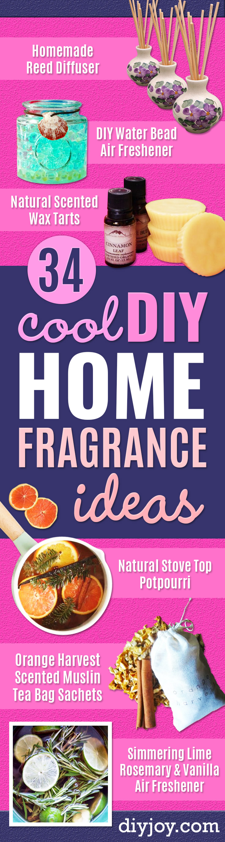 DIY Home Fragrance Ideas - Easy Ways To Make your House and Home Smell Good - Essential Oils, Diffusers, DIY Lampe Berger Oil, Candles, Room Scents and Homemade Recipes for Odor Removal - Relaxing Lavender, Fresh Clean Smells, Lemon, Herb http://diyjoy.com/diy-home-fragrance-ideas