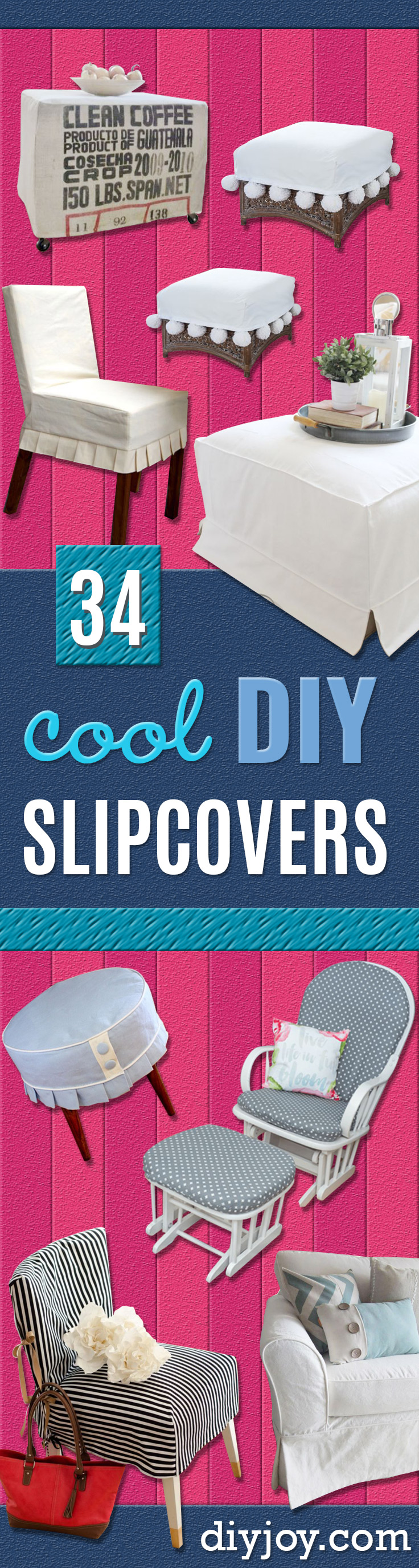 DIY Slipcovers - Do It Yourself Slip Covers For Furniture - No Sew Ideas, Easy Fabrics Four Couch and Sofa Cover - Chair Projects and Ideas, How To Make a Slip cover with step by step tutorial and instructions - Cool DIY Home and Living Room Decor http://diyjoy.com/diy-slipcovers