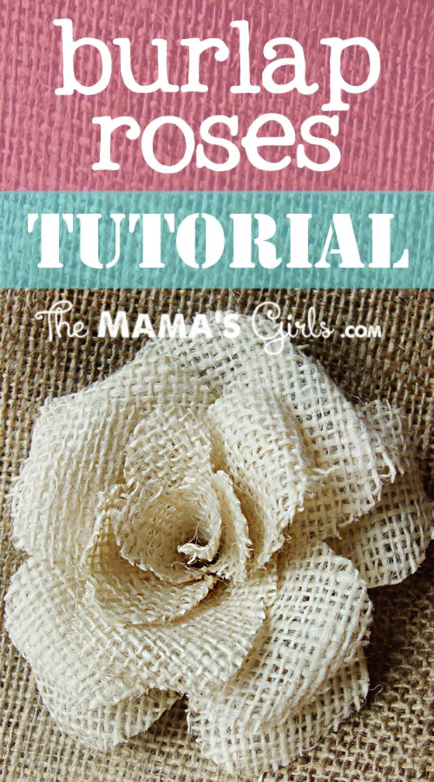 Rose Crafts - Burlap Rose - Easy Craft Projects With Roses - Paper Flowers, Quilt Patterns, DIY Rose Art for Kids - Dried and Real Roses for Wall Art and Do It Yourself Home Decor - Mothers Day Gift Ideas - Fake Rose Arrangements That Look Amazing - Cute Centerrpieces and Crafty DIY Gifts With A Rose http://diyjoy.com/rose-crafts
