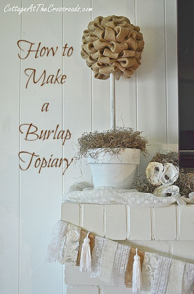 DIY Burlap Ideas - Burlap Topiary - Burlap Furniture, Home Decor and Crafts - Banners and Buntings, Wall Art, Ottoman from Coffee Sacks, Wreath, Centerpieces and Table Runner - Kitchen, Bedroom, Living Room, Bathroom Ideas - Shabby Chic Craft Projects and DIY Wedding Decor http://diyjoy.com/diy-burlap-decor-ideas