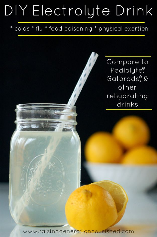 DIY Home Remedies - DIY Electrolyte Drink - Homemade Recipes and Ideas for Help Relieve Symptoms of Cold and Flu, Upset Stomach, Rash, Cough, Sore Throat, Headache and Illness - Skincare Products, Balms, Lotions and Teas