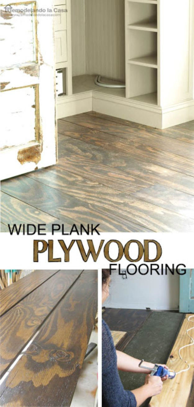 DIY Flooring Projects - DIY Plywood Floors - Cheap Floor Ideas for Those On A Budget - Inexpensive Ways To Refinish Floors With Concrete, Laminate, Plywood, Peel and Stick Tile, Wood, Vinyl - Easy Project Plans and Unique Creative Tutorials for Cool Do It Yourself Home Decor http://diyjoy.com/diy-flooring-projects