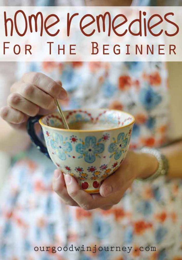 DIY Home Remedies - Home Remedies For Beginners - Homemade Recipes and Ideas for Help Relieve Symptoms of Cold and Flu, Upset Stomach, Rash, Cough, Sore Throat, Headache and Illness - Skincare Products, Balms, Lotions and Teas