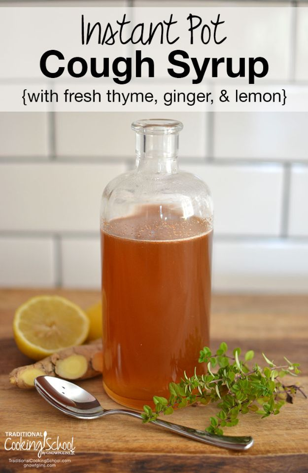 DIY Home Remedies - Instant Pot Cough Syrup - Homemade Recipes and Ideas for Help Relieve Symptoms of Cold and Flu, Upset Stomach, Rash, Cough, Sore Throat, Headache and Illness - Skincare Products, Balms, Lotions and Teas