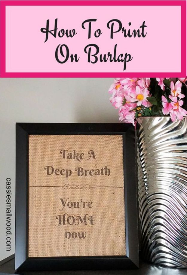 DIY Burlap Ideas - Make Burlap Signs With Free Printable Wall Art - Burlap Furniture, Home Decor and Crafts - Banners and Buntings, Wall Art, Ottoman from Coffee Sacks, Wreath, Centerpieces and Table Runner - Kitchen, Bedroom, Living Room, Bathroom Ideas - Shabby Chic Craft Projects and DIY Wedding Decor http://diyjoy.com/diy-burlap-decor-ideas