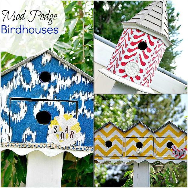 DIY Bird Houses - Mod Podge Birdhouses - Easy Bird House Ideas for Kids and Adult To Make - Free Plans and Tutorials for Wooden, Simple, Upcyle Designs, Recycle Plastic and Creative Ways To Make Rustic Outdoor Decor and a Home for the Birds - Fun Projects for Your Backyard This Summer