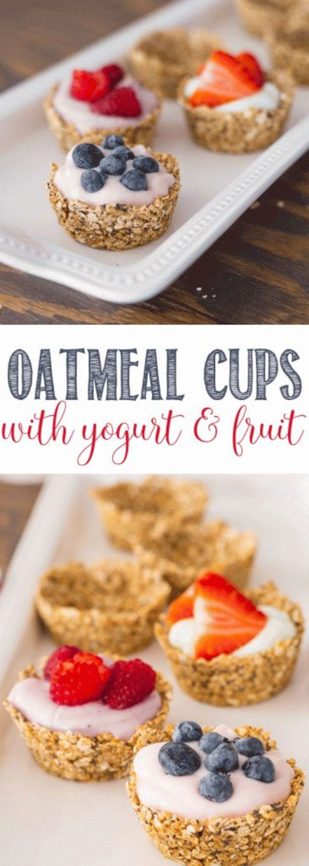Best Brunch Recipes - Oatmeal Cups with Yogurt and Fruit - Eggs, Pancakes, Waffles, Casseroles, Vegetable Dishes and Side, Potato Recipe Ideas for Brunches - Serve A Crowd and Family with the versions of Eggs Benedict, Mimosas, Muffins and Pastries, Desserts - Make Ahead , Slow Cooler and Healthy Casserole Recipes #brunch #breakfast #recipes
