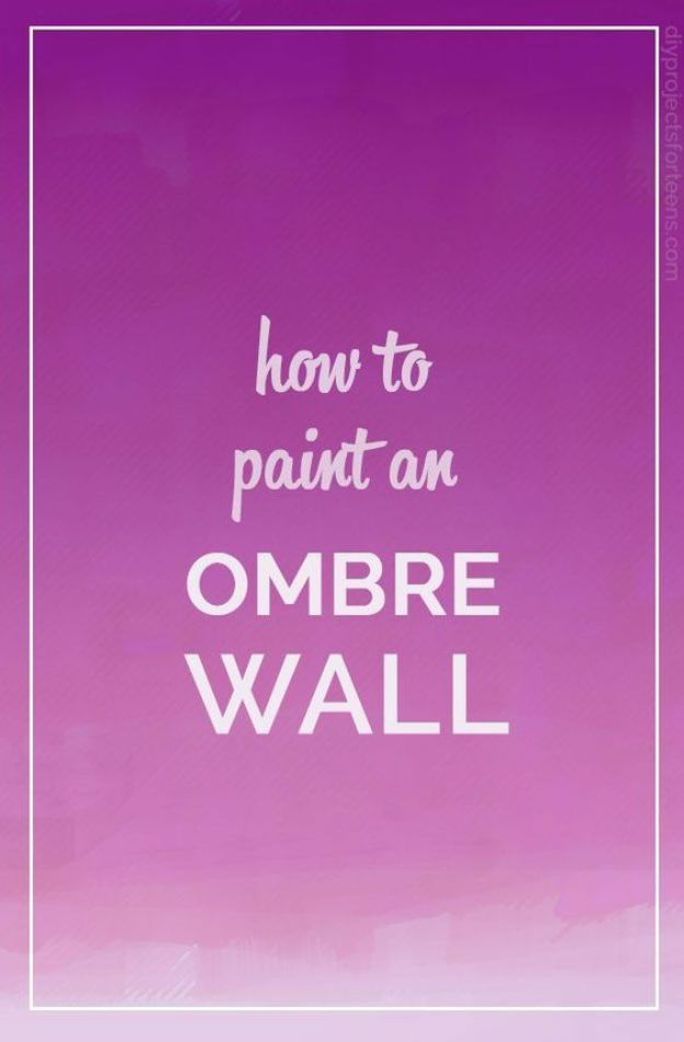 DIY Painting Hacks - Paint An Ombre Wall - Easy Ways To Shortcut House Painting - Wall Prep, Painters Tape, Trim, Edging, Ceiling, Exterior Cutting In, Furniture and Crafts Paint Tips - Paint Your House Or Your Room With These Time Saving Painter Hacks and Quick Tricks http://diyjoy.com/diy-painting-hacks