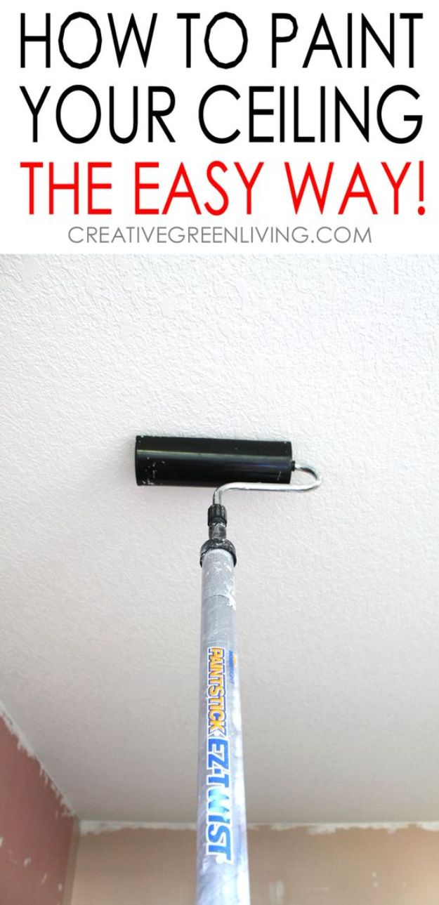 DIY Painting Hacks - Paint Ceiling The Easy Way - Easy Ways To Shortcut House Painting - Wall Prep, Painters Tape, Trim, Edging, Ceiling, Exterior Cutting In, Furniture and Crafts Paint Tips - Paint Your House Or Your Room With These Time Saving Painter Hacks and Quick Tricks http://diyjoy.com/diy-painting-hacks