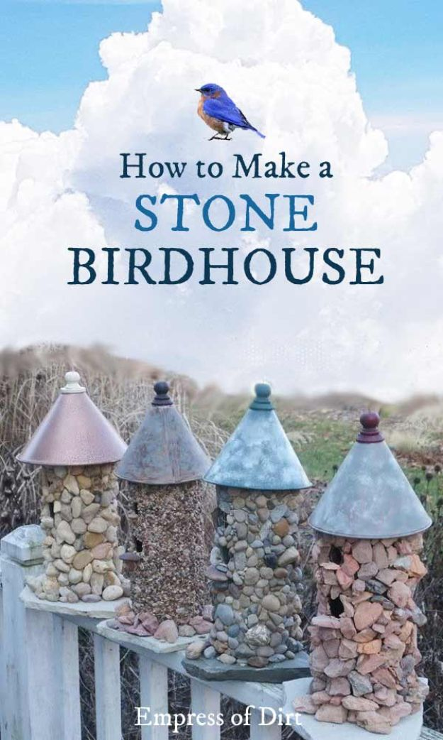 DIY Bird Houses - Stone Birdhouse - Easy Bird House Ideas for Kids and Adult To Make - Free Plans and Tutorials for Wooden, Simple, Upcyle Designs, Recycle Plastic and Creative Ways To Make Rustic Outdoor Decor and a Home for the Birds - Fun Projects for Your Backyard This Summer