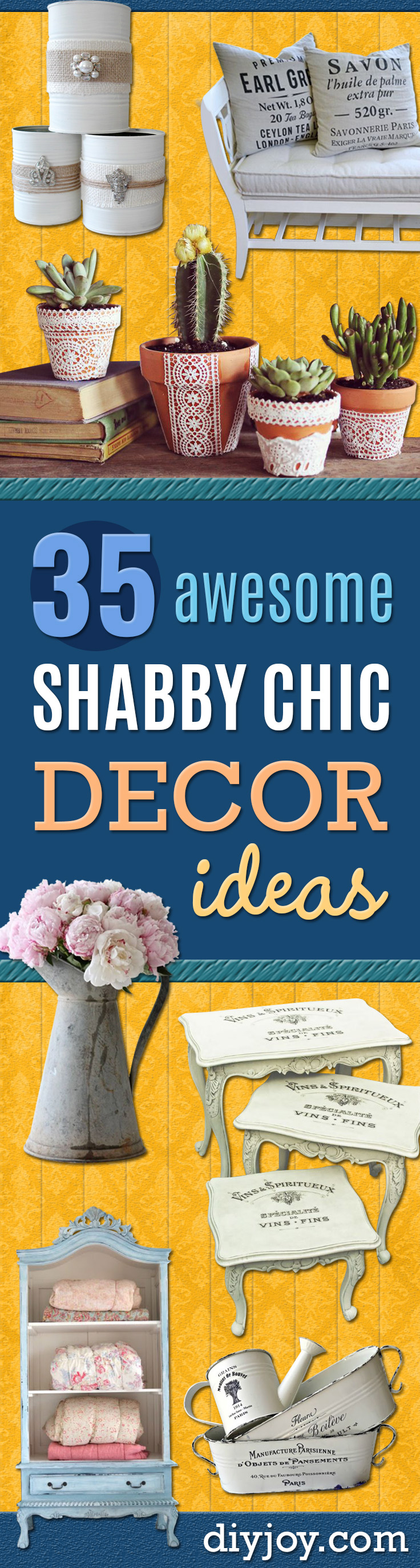 DIY Shabby Chic Decor Ideas - French Farmhouse and Vintage White Linens - Bedroom, Living Room, Bathroom Ideas, Distressed Furniture and Boho Crafts - Cheap Dollar Store Projects and Upcycle Repurposed Home Decor http://diyjoy.com/shabby-chic-diy