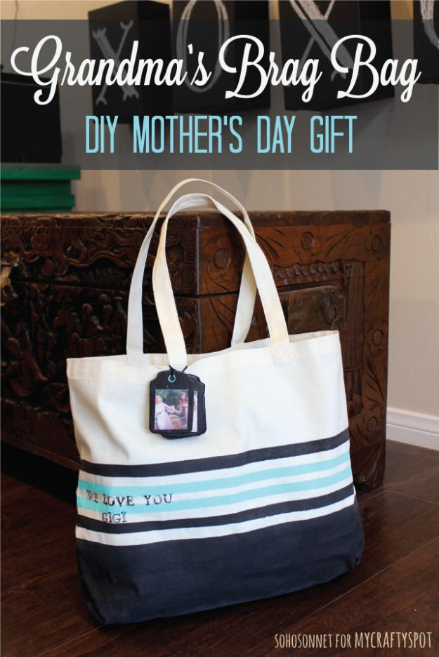 Best Mothers Day Ideas - Brag Tote Bag - Easy and Cute DIY Projects to Make for Mom - Cool Gifts and Homemade Cards, Gift in A Jar Ideas - Cheap Things You Can Make for Your Mother http://diyjoy.com/diy-mothers-day-ideas