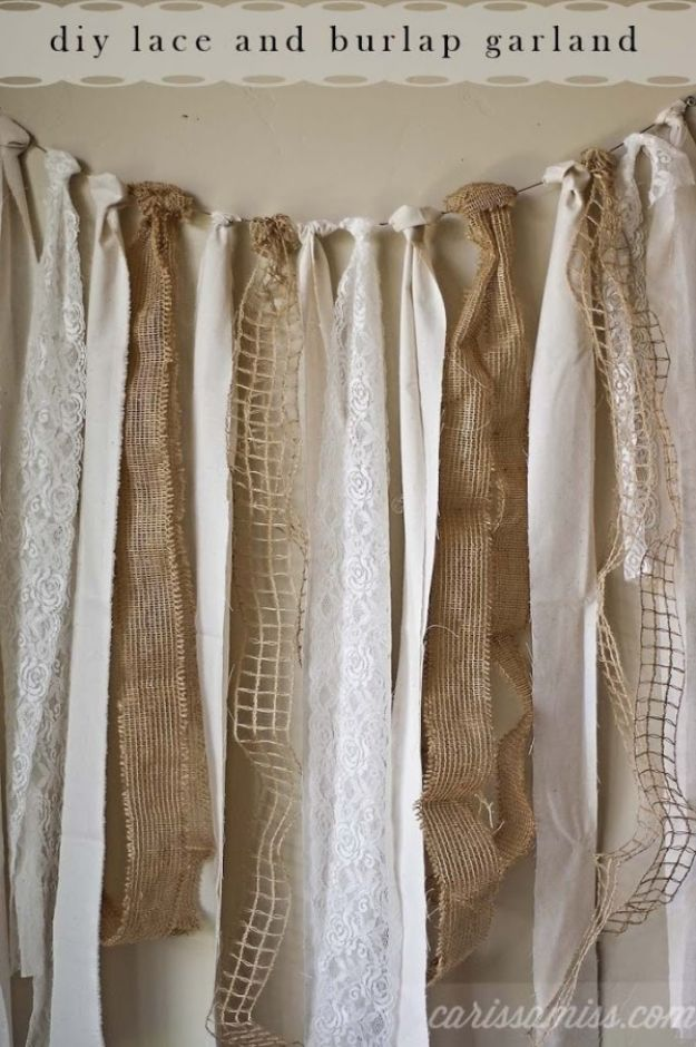DIY Shabby Chic Decor Ideas - DIY Burlap and Lace Garland - French Farmhouse and Vintage White Linens - Bedroom, Living Room, Bathroom Ideas, Distressed Furniture and Boho Crafts - Cheap Dollar Store Projects and Upcycle Repurposed Home Decor #diyideas #shabbychic #diyhomedecor