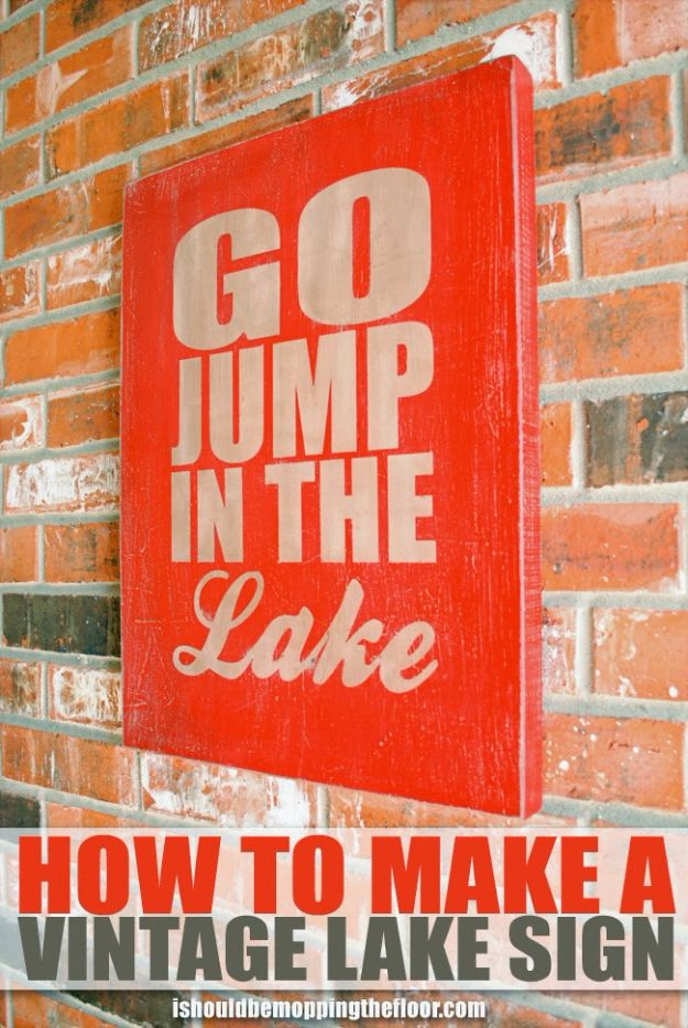 DIY Vintage Signs - DIY Vintage Lake Sign - Rustic, Vintage Sign Projects to Make At Home - Creative Home Decor on a Budget and Cheap Crafts for Living Room, Bedroom and Kitchen - Paint Letters, Transfer to Wood, Aged Finishes and Fun Word Stencils and Easy Ideas for Farmhouse Wall Art http://diyjoy.com/diy-vintage-signs