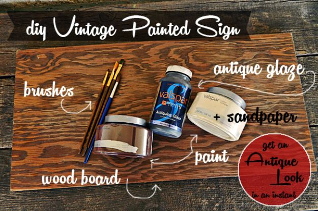 DIY Vintage Signs - DIY Vintage Painted Sign - Rustic, Vintage Sign Projects to Make At Home - Creative Home Decor on a Budget and Cheap Crafts for Living Room, Bedroom and Kitchen - Paint Letters, Transfer to Wood, Aged Finishes and Fun Word Stencils and Easy Ideas for Farmhouse Wall Art http://diyjoy.com/diy-vintage-signs