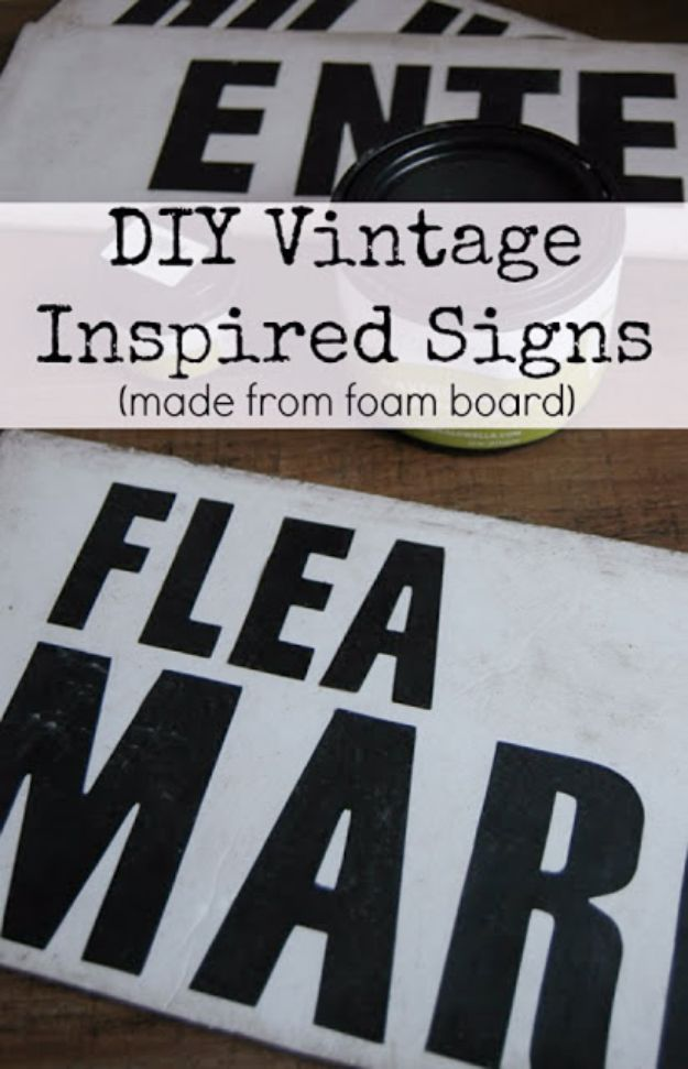 DIY Vintage Signs - DIY Vintage Signs Made From Foam Board - Rustic, Vintage Sign Projects to Make At Home - Creative Home Decor on a Budget and Cheap Crafts for Living Room, Bedroom and Kitchen - Paint Letters, Transfer to Wood, Aged Finishes and Fun Word Stencils and Easy Ideas for Farmhouse Wall Art http://diyjoy.com/diy-vintage-signs