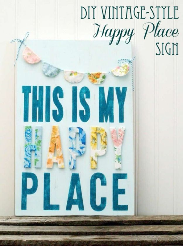DIY Vintage Signs - DIY Vintage Style Happy Place Sign - Rustic, Vintage Sign Projects to Make At Home - Creative Home Decor on a Budget and Cheap Crafts for Living Room, Bedroom and Kitchen - Paint Letters, Transfer to Wood, Aged Finishes and Fun Word Stencils and Easy Ideas for Farmhouse Wall Art http://diyjoy.com/diy-vintage-signs