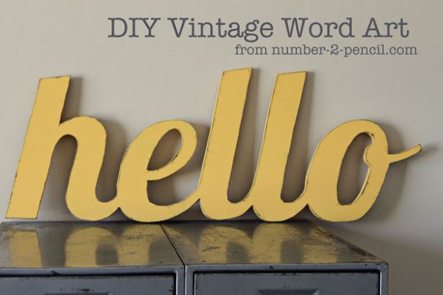 DIY Vintage Signs - DIY Vintage Word Art Sign - Rustic, Vintage Sign Projects to Make At Home - Creative Home Decor on a Budget and Cheap Crafts for Living Room, Bedroom and Kitchen - Paint Letters, Transfer to Wood, Aged Finishes and Fun Word Stencils and Easy Ideas for Farmhouse Wall Art http://diyjoy.com/diy-vintage-signs