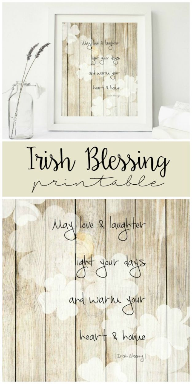 St Patricks Day Decor Ideas - Irish Blessing Printable - DIY St. Patrick's Day Party Decorations and Home Decor Crafts - Projects for Walls, Hanging Banners, Wreaths, Tabletop Centerpieces and Party Favors - Green Shamrocks, Leprechauns and Cute and Easy Do It Yourself Decor For Parties - Cheap Dollar Store Ideas for Those On A Budget http://diyjoy.com/diy-st-patricks-day-decor