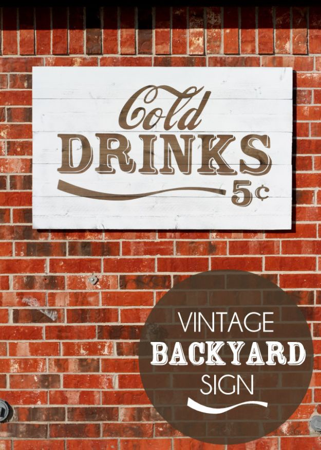 DIY Vintage Signs - Vintage Backyard Sign - Rustic, Vintage Sign Projects to Make At Home - Creative Home Decor on a Budget and Cheap Crafts for Living Room, Bedroom and Kitchen - Paint Letters, Transfer to Wood, Aged Finishes and Fun Word Stencils and Easy Ideas for Farmhouse Wall Art http://diyjoy.com/diy-vintage-signs
