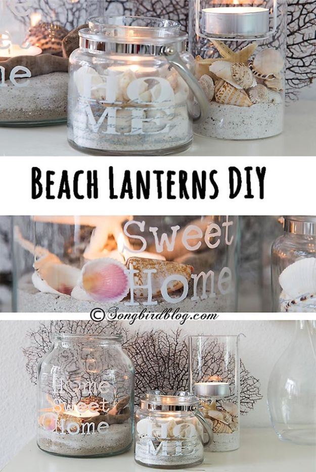 DIY Beach House Decor - Beach Lanterns DIY - Cool DIY Decor Ideas While On A Budget - Cool Ideas for Decorating Your Beach Home With Shells, Sand and Summer Wall Art - Crafts and Do It Yourself Projects With A Breezy, Blue, Summery Feel - White Decor and Shiplap, Birchwood Boats, Beachy Sea Glass Art Projects for Living Room, Bedroom and Kitchen