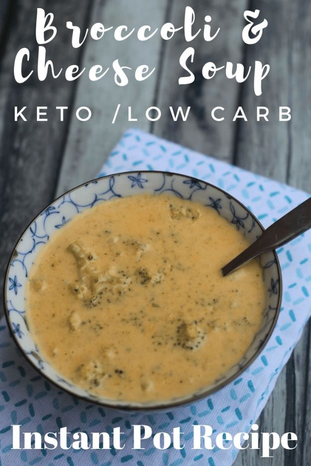 Best Keto Recipes - Broccoli & Cheese Soup - Easy Ketogenic Recipe Ideas for Breakfast, Lunch, Dinner, Snack and Dessert - Quick Crockpot Meals, Fat Bombs, Gluten Free and Low Carb Foods To Make For The Keto Diet #keto #ketorecipes #ketodiet
