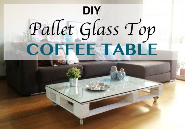 DIY Coffee Tables - DIY Pallet Glass Top Coffee Table - Easy Do It Yourself Furniture Ideas for The Living Room Table - Cool Projects for Making a Coffee Table With Crates, Boxes, Stone, Industrial Pipe, Tile, Pallets, Old Doors, Windows and Repurposed Wood Planks - Rustic Farmhouse Home Decor, Modern Decorating Ideas, Simply Shabby Chic and All White Looks for Minimalist Interiors http://diyjoy.com/diy-coffee-table-ideas