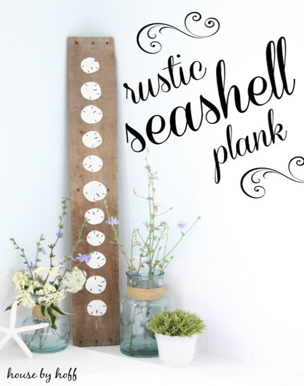 DIY Beach House Decor - DIY Seashell Plank - Cool DIY Decor Ideas While On A Budget - Cool Ideas for Decorating Your Beach Home With Shells, Sand and Summer Wall Art - Crafts and Do It Yourself Projects With A Breezy, Blue, Summery Feel - White Decor and Shiplap, Birchwood Boats, Beachy Sea Glass Art Projects for Living Room, Bedroom and Kitchen
