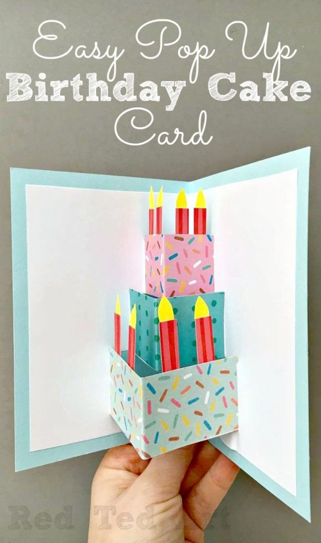 DIY Birthday Cards - Easy Pop Up Birthday Card DIY - Easy and Cheap Handmade Birthday Cards To Make At Home - Cute Card Projects With Step by Step Tutorials are Perfect for Birthdays for Mom, Dad, Kids and Adults - Pop Up and Folded Cards, Creative Gift Card Holders and Fun Ideas With Cake http://diyjoy.com/diy-birthday-cards