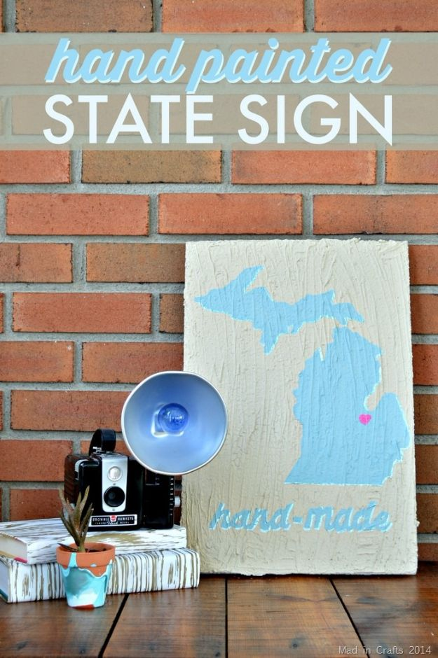 Cool State Crafts - Hand Painted State Styrofoam Sign - Easy Craft Projects To Show Your Love For Your Home State - Best DIY Ideas Using Maps, String Art Shaped Like States, Quotes, Sayings and Wall Art Ideas, Painted Canvases, Cute Pillows, Fun Gifts and DIY Decor Made Simple - Creative Decorating Ideas for Living Room, Kitchen, Bedroom, Bath and Porch http://diyjoy.com/cool-state-crafts