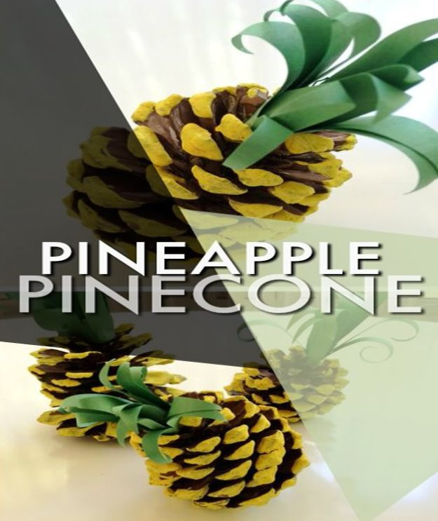 Crafts for Girls - Pinecone Pineapple - Cute Crafts for Young Girls, Toddlers and School Children - Fun Paints to Make, Arts and Craft Ideas, Wall Art Projects, Colorful Alphabet and Glue Crafts, String Art, Painting Lessons, Cheap Project Tutorials and Inexpensive Things for Kids to Make at Home - Cute Room Decor and DIY Gifts #girlsgifts #girlscrafts #craftideas #girls