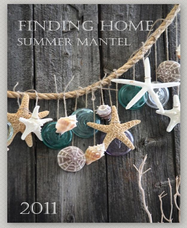 DIY Beach House Decor - Summer Mantel - Cool DIY Decor Ideas While On A Budget - Cool Ideas for Decorating Your Beach Home With Shells, Sand and Summer Wall Art - Crafts and Do It Yourself Projects With A Breezy, Blue, Summery Feel - White Decor and Shiplap, Birchwood Boats, Beachy Sea Glass Art Projects for Living Room, Bedroom and Kitchen