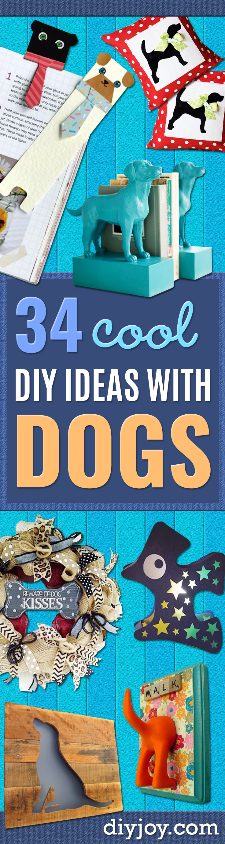 DIY Ideas With Dogs - Cute and Easy DIY Projects for Dog Lovers - Wall and Home Decor Projects, Things To Make and Sell on Etsy - Quick Gifts to Make for Friends Who Have Puppies and Doggies - Homemade No Sew Projects- Fun Jewelry, Cool Clothes and Accessories http://diyjoy.com/diy-ideas-dogs