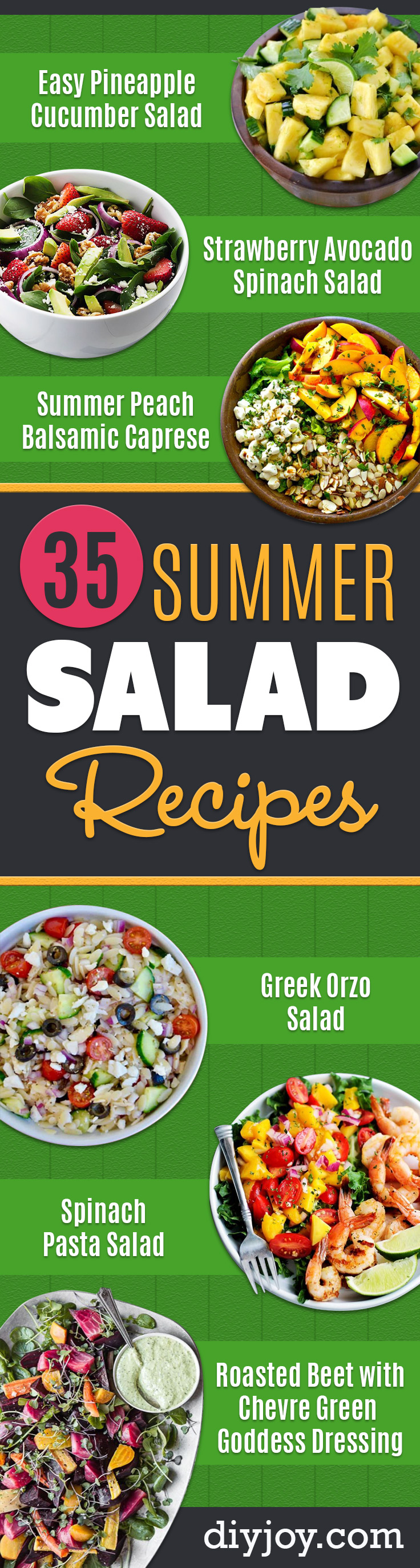 Summer Salad Recipes - Easy Salads to Make for Summer Dinners, Picnic, Barbecue and Take To Work Lunches - Grilled Foods, Fruits, Chicken, Tuna and and Shrimp Salad - Healthy Meals on A Budget - Vegetarian and Vegan Recipe Ideas - Homemade Salad Dressings and Fresh Ingredients make the Best Salads #salads #saladrecipes #lunchrecipes #recipes #summer http://diyjoy.com/summer-salad-recipes