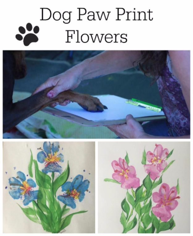 DIY Ideas With Dogs - Paw Print Flowers - Cute and Easy DIY Projects for Dog Lovers - Wall and Home Decor Projects, Things To Make and Sell on Etsy - Quick Gifts to Make for Friends Who Have Puppies and Doggies - Homemade No Sew Projects- Fun Jewelry, Cool Clothes and Accessories #dogs #crafts #diyideas