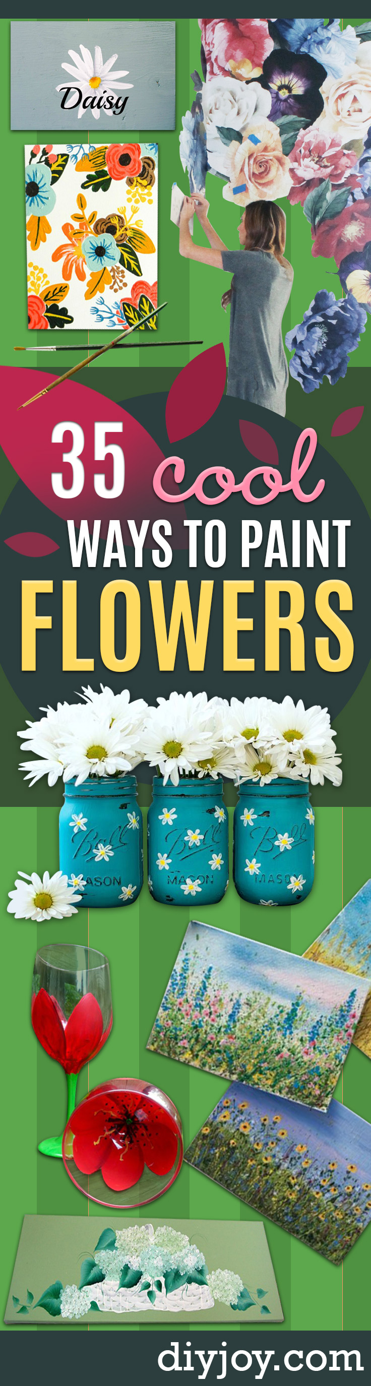How To Paint Flowers - Step by Step Tutorials for Painting Roses, Daisies, Whimsical and Abstract Floral Techniques - Easy Acrylic Flower Tutorial for Beginners - Paint on Wood, Canvas, On Wasll, Rocks, Fabric and Paper - Step by Step Instructions and How To #painting #flowers #howtopaint #diytutorials #diy http://diyjoy.com/how-to-paint-flowers