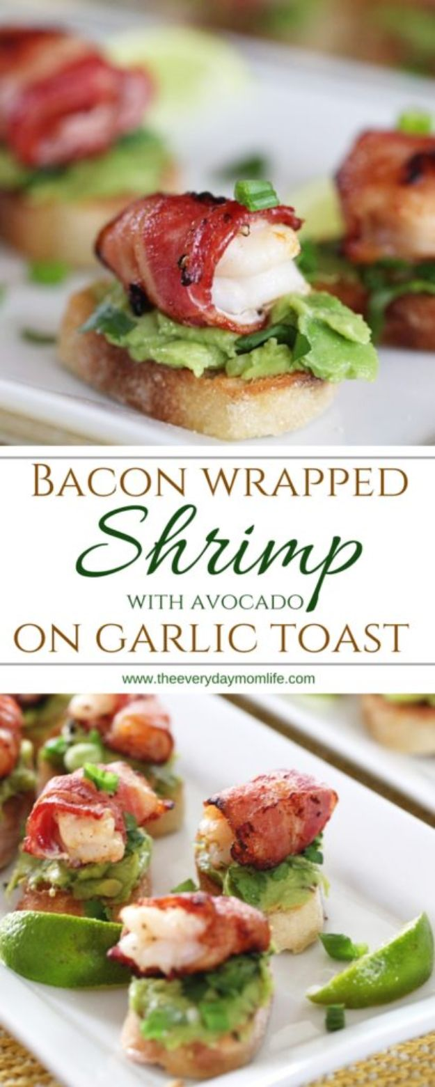 Shrimp Recipes - Bacon Wrapped Shrimp Appetizer With Avocado On Garlic Toast - Healthy, Easy Recipe Ideas for Dinner Using Shrimp - Grilled, Creamy Baked Pasta, Fried, Spicy Asian Style, Mexican, Sauteed Garlic