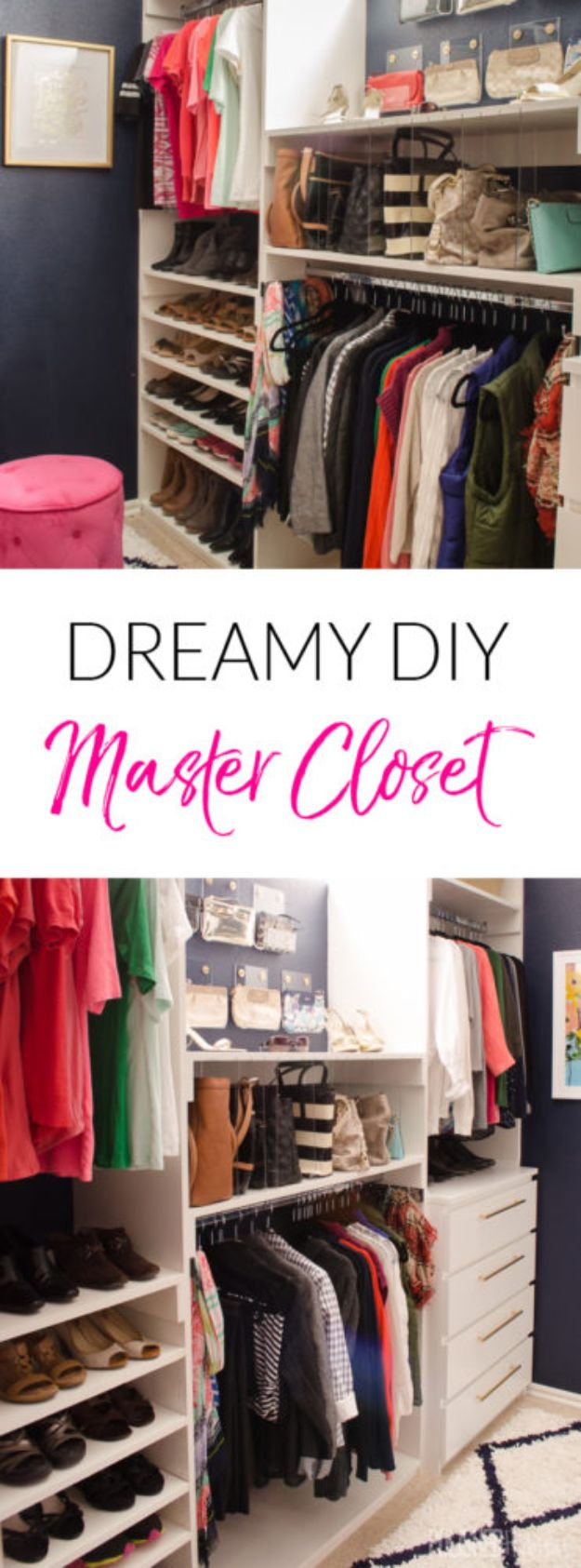 Closet Organization Ideas - Dreamy DIY Master Closet - DIY Closet Organizing Tutorials - Hacks, Tips and Tricks for Closets With Storage, Shoe Racks, Small Space Idea - Projects for Bedroom, Kids, Master, Walk in