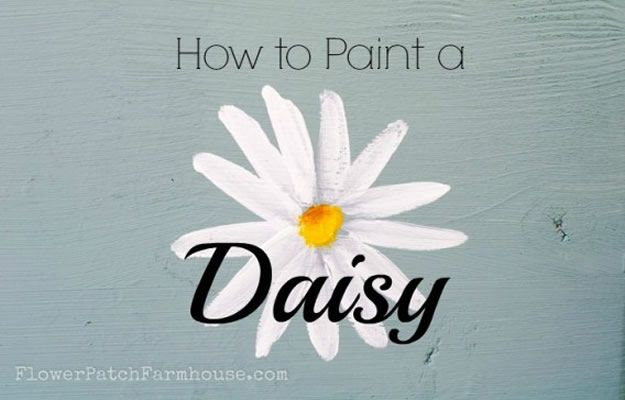 How To Paint Flowers - Hand Paint A Simple Daisy - Step by Step Tutorials for Painting Roses, Daisies, Whimsical and Abstract Floral Techniques - Easy Acrylic Flower Tutorial for Beginners - Paint on Wood, Canvas, On Wasll, Rocks, Fabric and Paper - Step by Step Instructions and How To #painting #diy