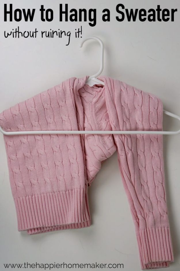 Closet Organization Ideas - Hang A Sweater Without Ruining It - DIY Closet Organizing Tutorials - Hacks, Tips and Tricks for Closets With Storage, Shoe Racks, Small Space Idea - Projects for Bedroom, Kids, Master, Walk in
