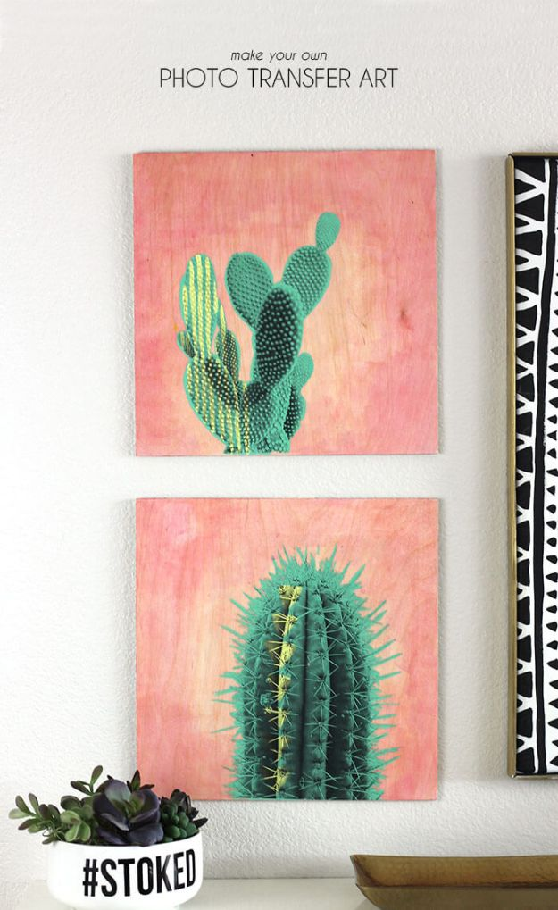 Photo Transfer Art With Cactus - DIY Art Prints Step by Step Tutorial - Cheap Wall Art Ideas to Make at Home - Cool Artistic Crafts to Sell