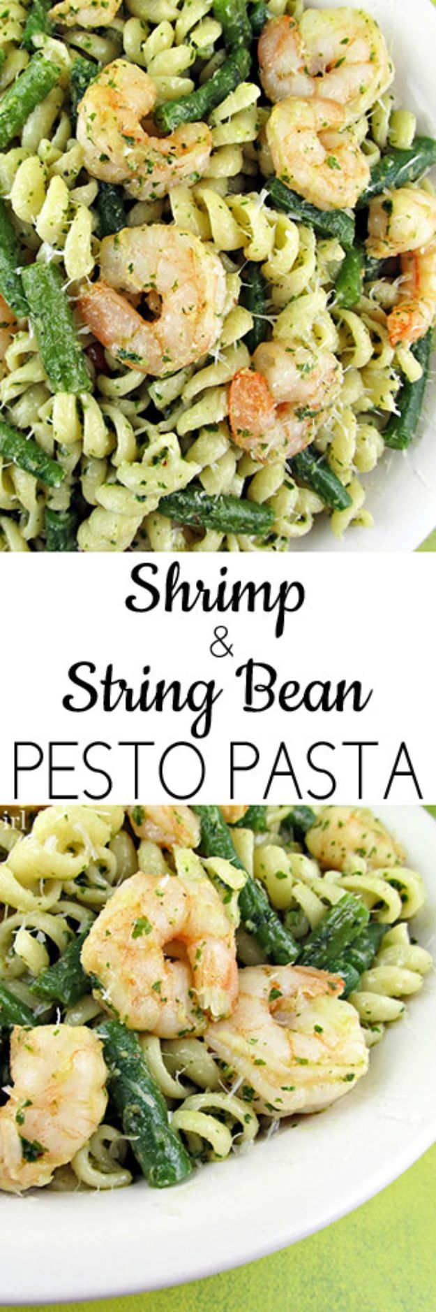 Shrimp Recipes - Shrimp & String Bean Pesto Pasta - Healthy, Easy Recipe Ideas for Dinner Using Shrimp - Grilled, Creamy Baked Pasta, Fried, Spicy Asian Style, Mexican, Sauteed Garlic